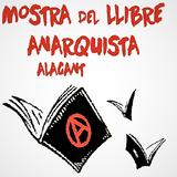 MOSTRA DEL LLIBRE ANARQUISTA D'ALACANT