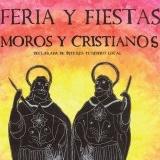 FERIA Y FIESTAS MOROS Y CRISTIANOS ALMORADÍ