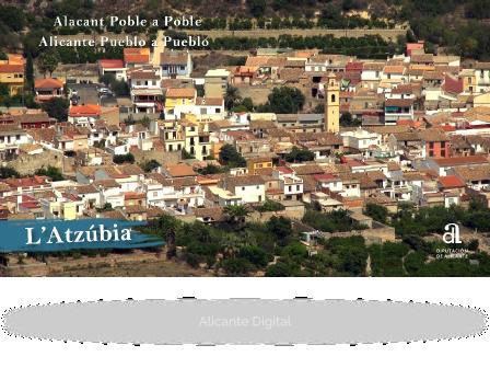 L'ATZÚBIA. Alicante, pueblo a pueblo