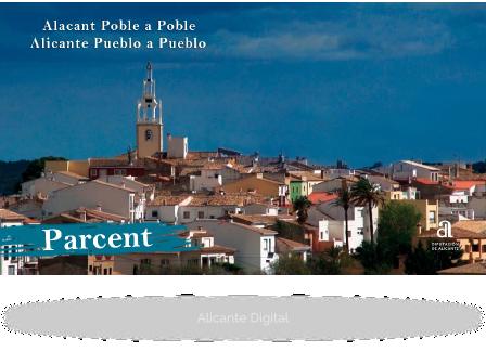 PARCENT. Alicante, pueblo a pueblo