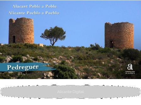 PEDREGUER. Alicante pueblo a pueblo
