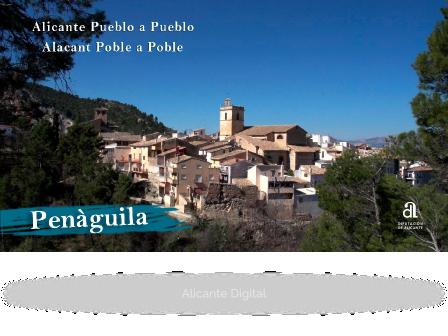 PENÀGUILA. Alicante pueblo a pueblo