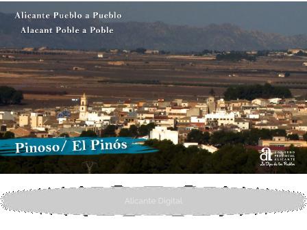 PINOSO/EL PINÓS. Alicante pueblo a pueblo