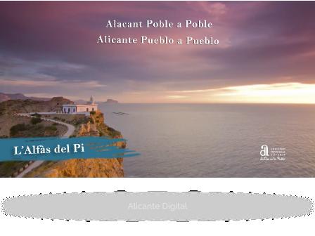 L'ALFÀS DEL PI/ALFAZ DEL PI. Alicante pueblo a pueblo