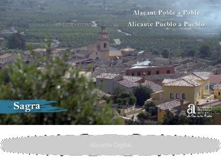 SAGRA. Alicante pueblo a pueblo