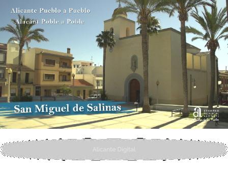 SAN MIGUEL DE SALINAS. Alicante pueblo a pueblo