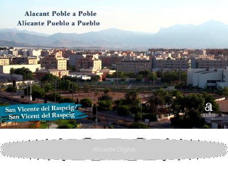 SANT VICENT DEL RASPEIG. Alicante pueblo a pueblo