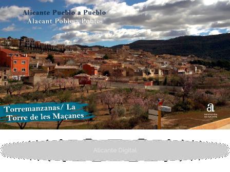 LA TORRE DE LES MAÇANES. Alicante, pueblo a pueblo