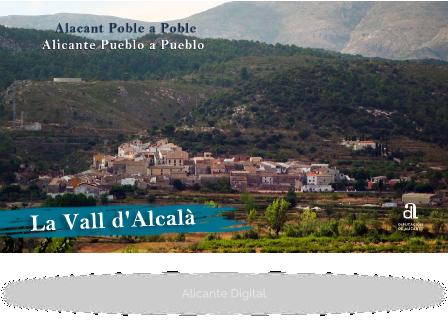 LA VALL D'ALCALÀ. Alicante pueblo a pueblo