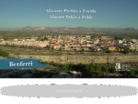 BENFERRI. Alicante Pueblo a Pueblo