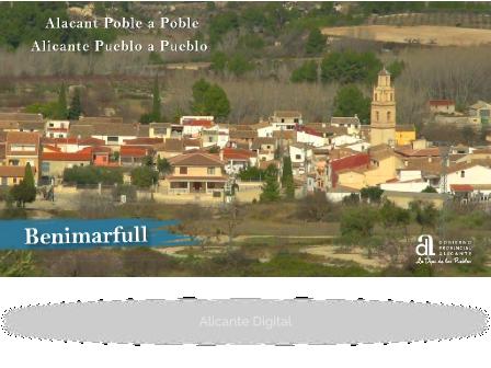 BENIMARFULL. Alicante pueblo a pueblo