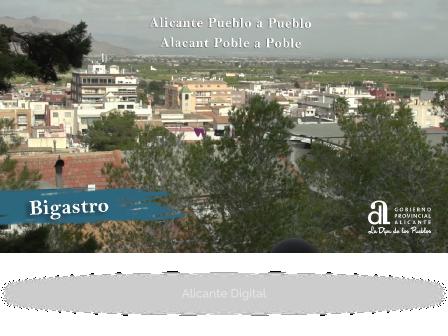 BIGASTRO. Alicante, Pueblo a Pueblo.