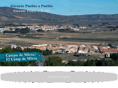 CAMPO DE MIRRA. Alicante, pueblo a pueblo