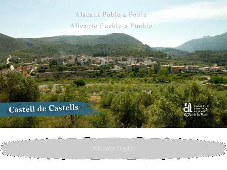 CASTELL DE CASTELLS. Alicante pueblo a pueblo