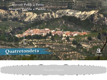 QUATRETONDETA. Alicante pueblo a pueblo