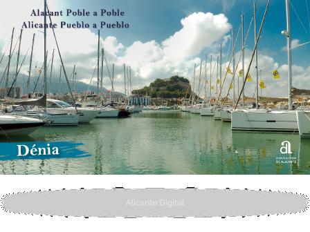 DÉNIA. Alicante pueblo a pueblo