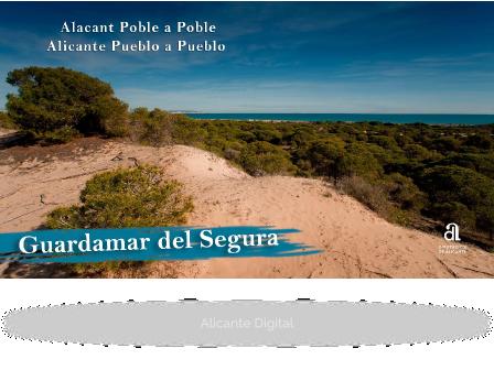 GUARDAMAR DEL SEGURA. Alicante pueblo a pueblo