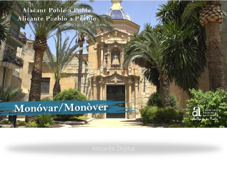 MONÓVAR/MONÓVER. Alicante pueblo a pueblo.