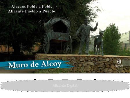 MURO DE ALCOY. Alicante pueblo a pueblo