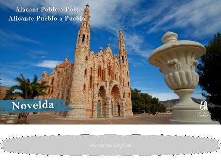 NOVELDA. Alicante, Pueblo a Pueblo