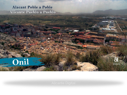 ONIL. Alicante pueblo a pueblo